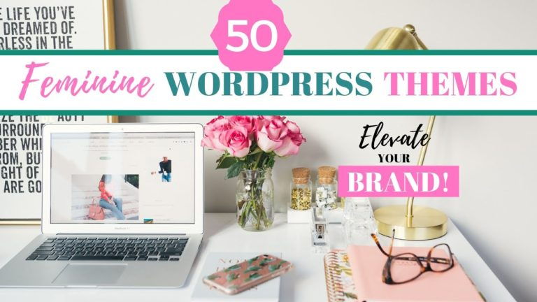 50 Beautiful Feminine WordPress Themes for 2019