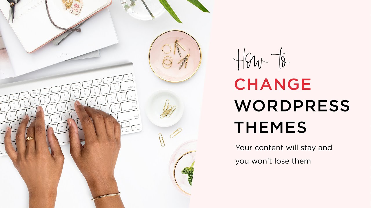 How To Switch WordPress Themes