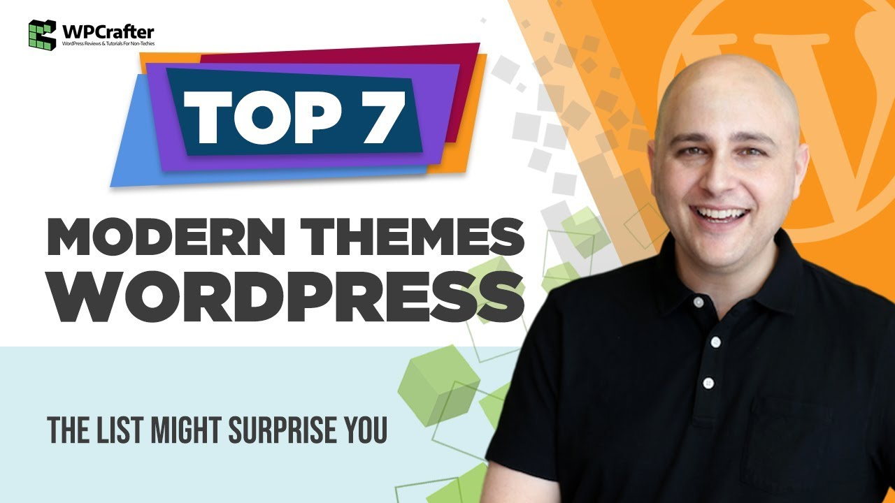 7 Best WordPress Themes 2018 – The Last One Might Surprise You