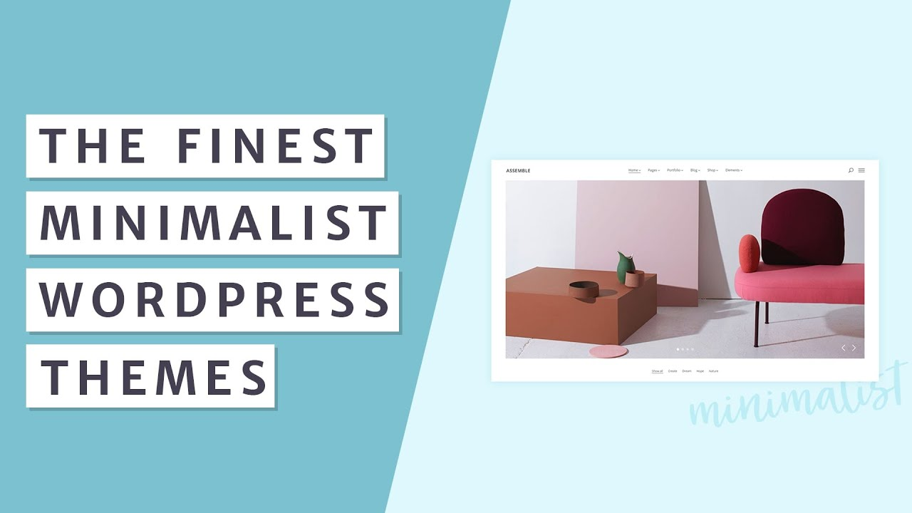 Best Minimalist WordPress Themes [2019]